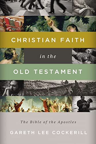 9781401677350: Christian Faith in the Old Testament: The Bible of the Apostles