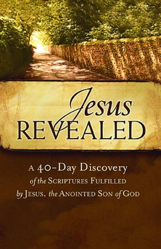 9781401677657: Jesus Revealed Booklet: A 40-day Discovery of the Scriptures Fulfilled by Jesus, the Anointed Son of God