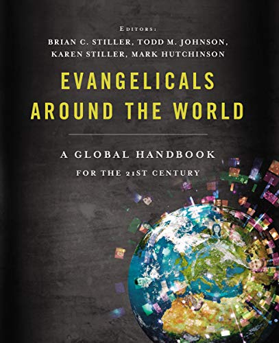 9781401678531: Evangelicals Around the World: A Global Handbook for the 21st Century