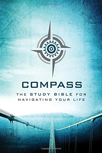 9781401680305: The Voice, Compass Study Bible, Hardcover: The Study Bible for Navigating Your Life