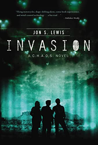 Invasion (A C.H.A.O.S. Novel): Lewis, Jon S.