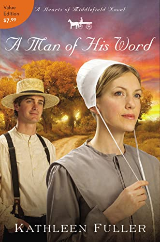 9781401685782: A Man of His Word (A Hearts of Middlefield Novel)