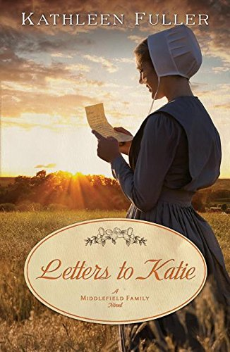9781401686918: Letters to Katie (Middlefield Family Novel)