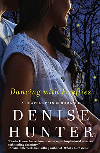 9781401687021: Dancing with Fireflies (A Chapel Springs Romance)