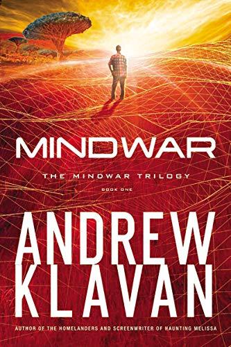Mindwar (Mindwar Trilogy): Klavan, Andrew