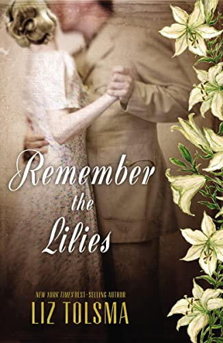 Remember the Lilies: Tolsma, Liz