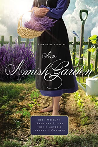 9781401689797: An Amish Garden: Four Amish Novellas