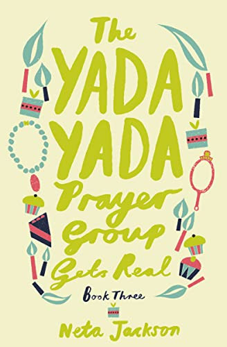 9781401689858: The Yada Yada Prayer Group Gets Real (Yada Yada Series)