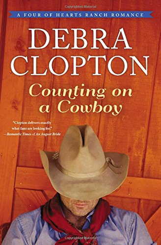 9781401690519: Counting on a Cowboy (A Four of Hearts Ranch Romance)