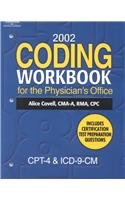 2002 Coding Workbook for the Physician's Office: Covell, Alice