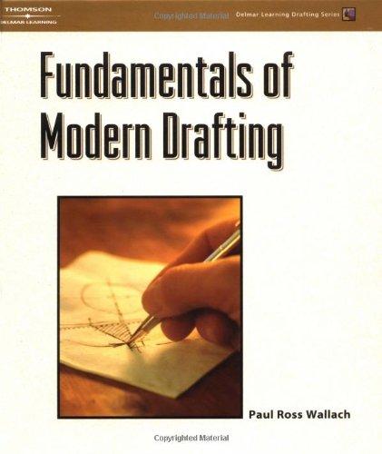 Fundamentals of Modern Drafting: Paul Ross Wallach