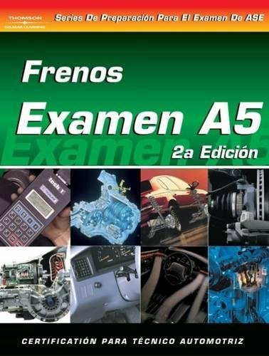9781401810184: ASE Test Prep Series -- Spanish Version, 2E (A5): Automotive Brakes (Delmar Learning's ASE Test Prep Series)