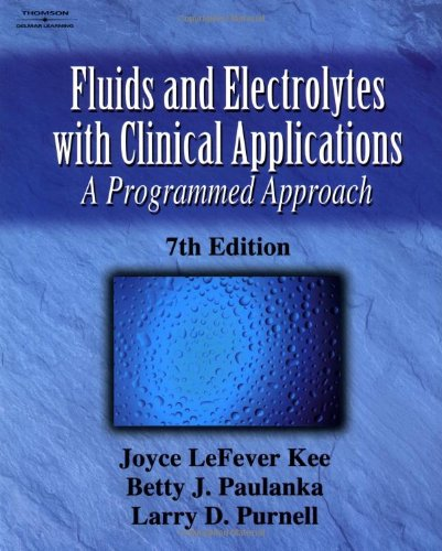 9781401810320: Fluid and Electrolytes with Clinical Applications: A Programmed Approach 7e