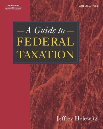 9781401810399: A Guide to Federal Taxation