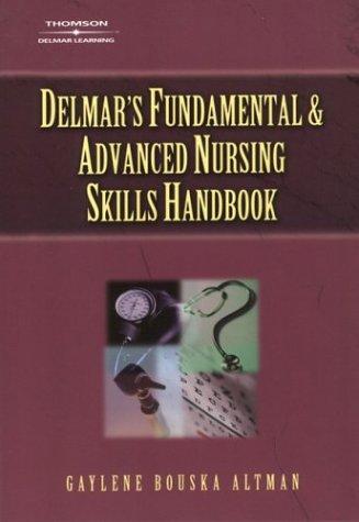 9781401810702: Delmar's Fundamental & Advanced Nursing Skills Handbook