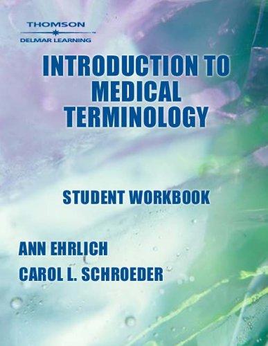 9781401811402: Student Workbook for Ehrlich/Schroeder's Introduction to Medical Terminology