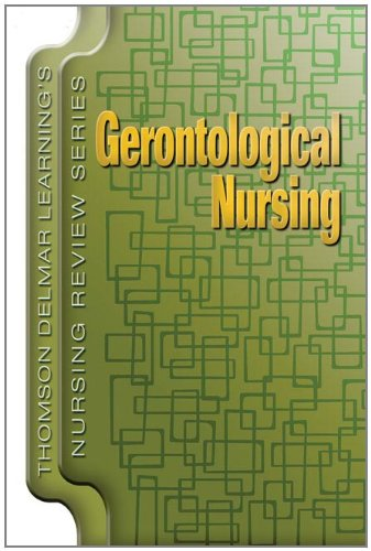 Delmar's Nursing Review Series: Gerontological Nursing (Thomson Delmar Learning's Nursing Review Series) (1401811817) by Delmar, Cengage Learning