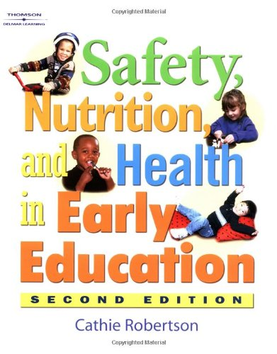 9781401812553: Safety, Health, and Nutrition in Early Education, 2E
