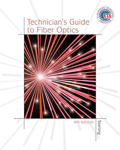9781401812706: Technician's Guide to Fiber Optics, 4E