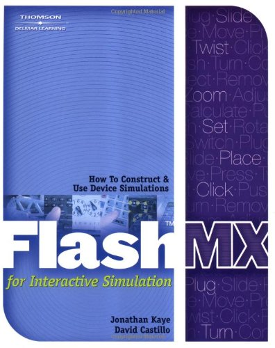 9781401812911: Flash MX for Interactive Simulation (Macromedia Flash)