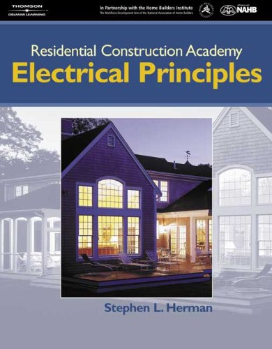 9781401812942: Residential Construction Academy: Electrical Principles (Residential Construction Academy Series)