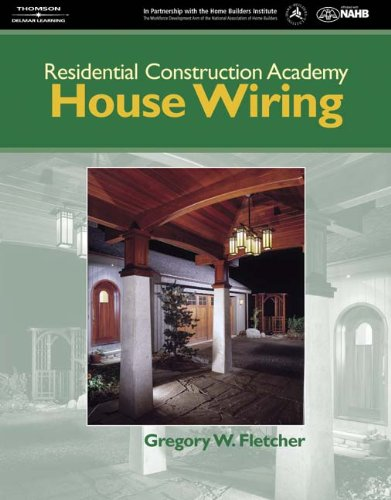 residential construction academy house wiring by gregory fletcher rh abebooks com house wiring greg fletcher answers house wiring greg fletcher fourth edition