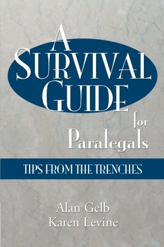 A Survival Guide for Paralegals: Tips from the Trenches
