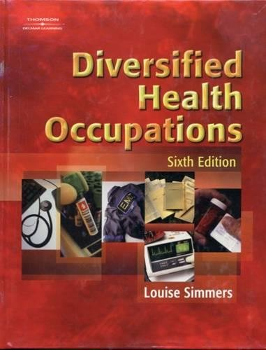Diversified Health Occupations, 6th Edition: Louise M Simmers