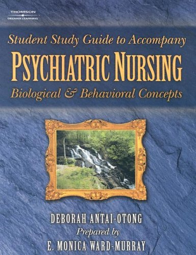 9781401815073: Student Study Guide To Accompany Psychiatric Nursing: Biological and Behavioral Concepts