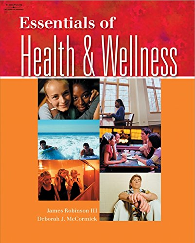 Essentials of Health and Wellness: Robinson, James; McCormick,