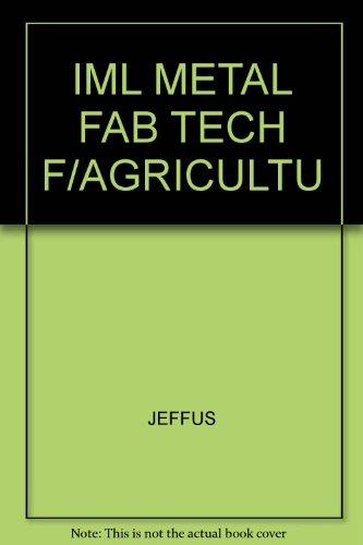 9781401815646: IML METAL FAB TECH F/AGRICULTU