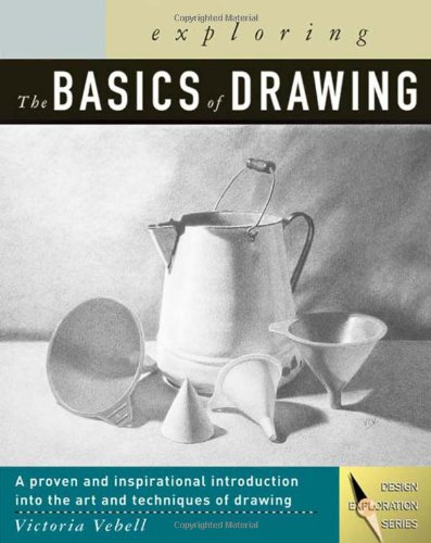 9781401815738: Exploring The Basics of Drawing (Design Concepts)