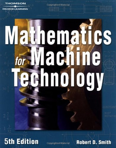 9781401815813: Mathematics for Machine Technology 5e