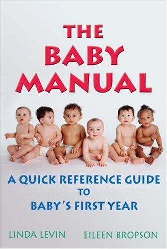 9781401817510: The Baby Manual: A Quick Reference Guide to Baby's First Year