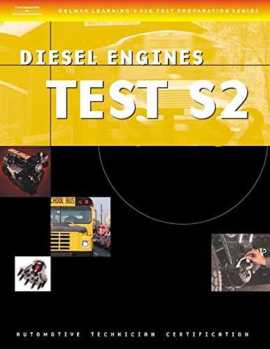 9781401818227: ASE Test Preparation Series: School Bus (S2) Diesel Engines (Delmar Learning's Ase Test Prep Series)