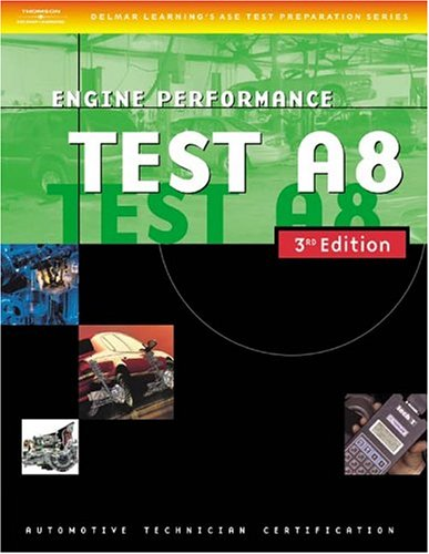 9781401820473: Automotive ASE Test Preparation Manuals, 3E A8: Engine Performance (ASE Automotive Test Preparation Series)