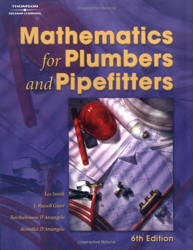 Mathematics for Plumbers & Pipefitters 6e: Smith, Lee