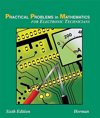 9781401825003: Practical Problems in Mathematics for Electronic Technicians, 6E (Delmar's Practical Problems in Mathematics Series)