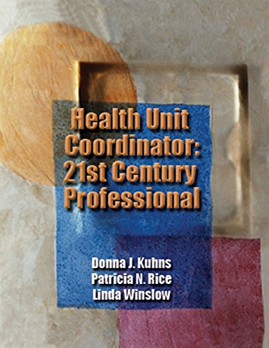 Health Unit Coordinator: 21st Century Professional (Kuhns,: Kuhns, Donna J;