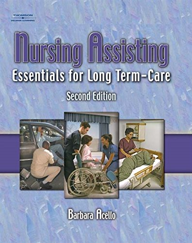 9781401827526: Nursing Assisting: Essentials for Long Term Care