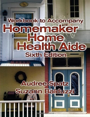 9781401831424: Workbook for Balduzzi/Spatz's Homemaker Home Health Aide, 6th