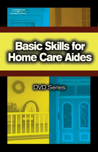 Basic Skills for Home Care Aides DVD #5 (DVD Series) (No. 5) (1401831885) by Delmar, Cengage Learning