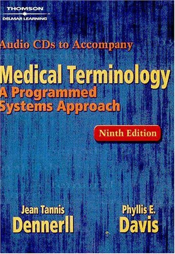 Delmar Learning's Medical Terminology Audio Library to: Dennerll, Jean Tannis;Davis,