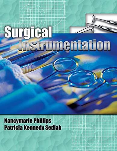 9781401832971: Surgical Instrumentation, Spiral bound Version (Phillips, Surgical Instrumentation)
