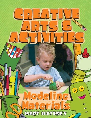 9781401834760: Creative Art & Activities: Modeling Materials (Creative Art and Activities)
