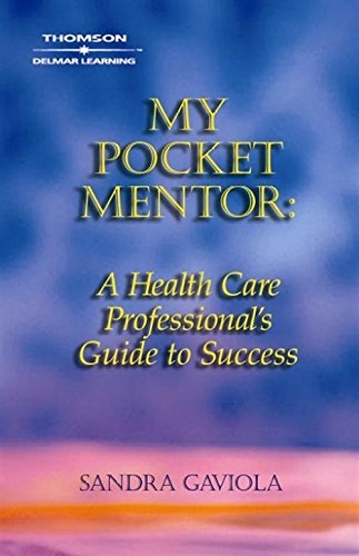 9781401835088: My Pocket Mentor: A Health Care Professional's Guide to Success (Career Success for Health Science)