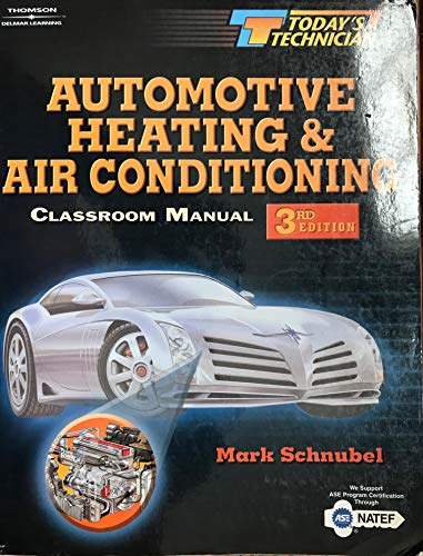 9781401835552: Todays Tech: Automotive Heating and Air Conditioning (Today's Technician)