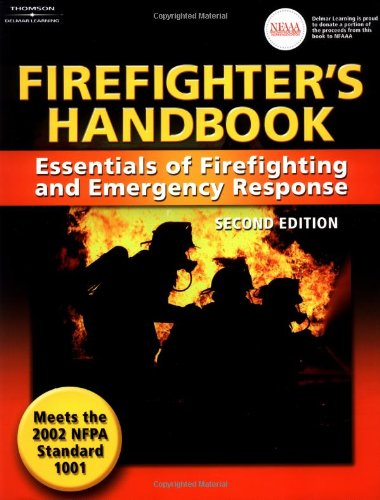 Firefighter's Handbook: Essentials of Firefighting and Emergency: Delmar Cengage Learning