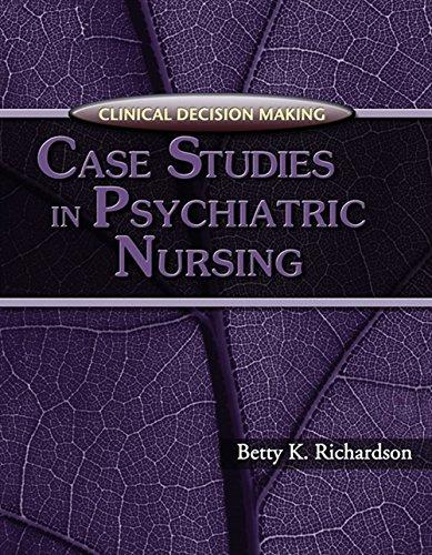 9781401838454: Clinical Decision Making: Case Studies in Psychiatric Nursing