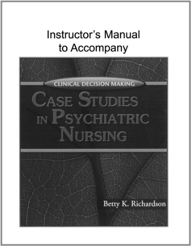 9781401838461: Clinical Decision Making Case Studies in Psychiatric Nursing